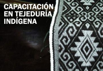 Capacitación en tejeduría indígena