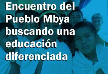 Encuentro del Pueblo Mbya buscando una educación diferenciada